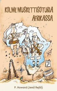 Cover Kolme muskettisoturia Afrikassa