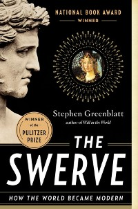 Cover The Swerve: How the World Became Modern