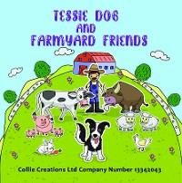 Cover Tessie Dog and Farmyard Friends