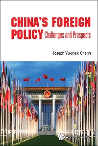 Cover China's Foreign Policy: Challenges And Prospects