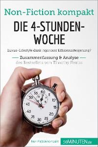 Cover Die 4-Stunden-Woche. Zusammenfassung & Analyse des Bestsellers von Timothy Ferriss