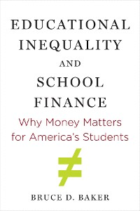 Cover Educational Inequality and School Finance
