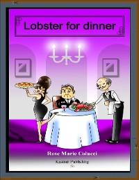 Cover Lobster for Dinner