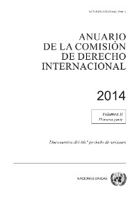 Cover Anuario de la Comisión de Derecho Internacional 2014, Vol. II, Parte 1