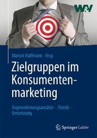 Cover Zielgruppen im Konsumentenmarketing