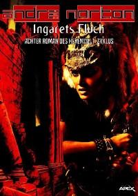 Cover INGARETS FLUCH - Achter Roman des HEXENWELT-Zyklus