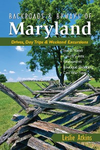 Cover Backroads & Byways of Maryland: Drives, Day Trips & Weekend Excursions