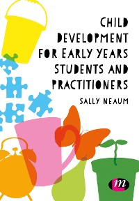 Cover Child Development for Early Years Students and Practitioners