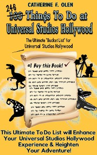 Cover One Hundred Things to do at Universal Studios Hollywood Before you Die