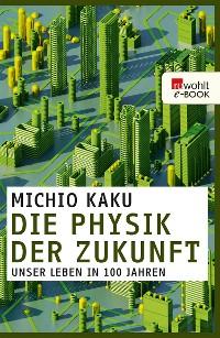 Cover Die Physik der Zukunft