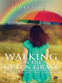 Cover Walking on the Green Grass