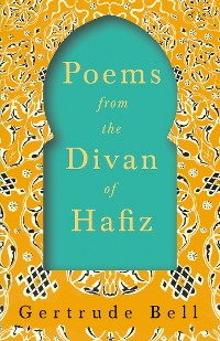 Cover Poems from The Divan of Hafiz