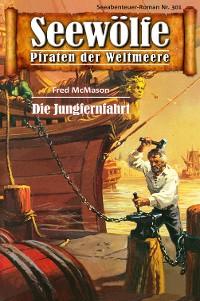 Cover Seewölfe - Piraten der Weltmeere 301