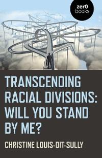 Cover Transcending Racial Divisions