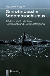Cover Grenzbewusster Sadomasochismus
