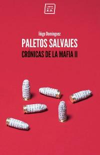 Cover Paletos salvajes