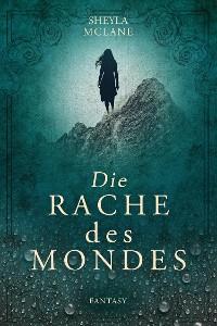 Cover Die Rache des Mondes