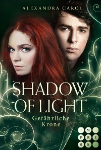 Cover Shadow of Light 3: Gefährliche Krone