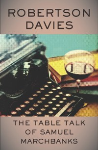 Cover Table Talk of Samuel Marchbanks