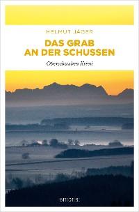 Cover Das Grab an der Schussen