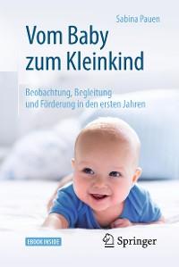 Cover Vom Baby zum Kleinkind