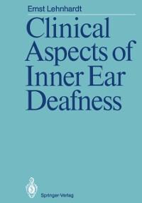 Cover Clinical Aspects of Inner Ear Deafness