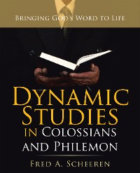 Cover Dynamic Studies in Colossians and Philemon