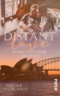 Cover Distant Love: Immer wenn wir uns sehen
