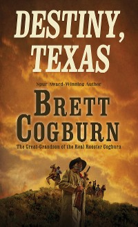 Cover Destiny, Texas