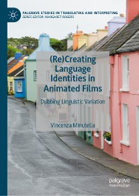 Cover (Re)Creating Language Identities in Animated Films