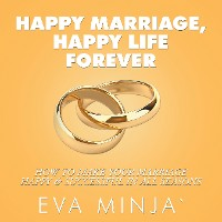 Cover Happy Marriage, Happy Life Forever