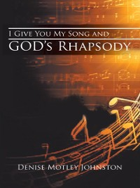 Cover I Give You My Song and God'S Rhapsody