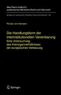Cover Die Handlungsform der interinstitutionellen Vereinbarung