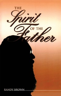 Cover The Spirit of the Father