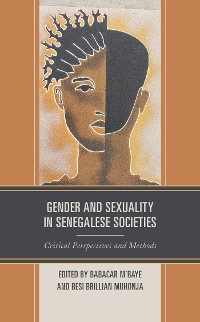 Cover Gender and Sexuality in Senegalese Societies