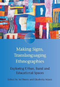 Cover Making Signs, Translanguaging Ethnographies