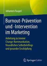 Cover Burnout-Prävention und -Intervention im Marketing