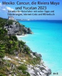 Cover Mexiko: Cancun, die Riviera Maya und Yucatan 2019