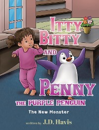 Cover Itty Bitty and Penny the Purple Penguin