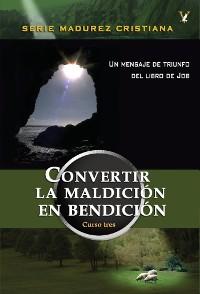Cover Convirtiendo la maldición en bendición