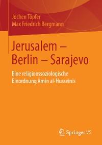 Cover Jerusalem – Berlin – Sarajevo