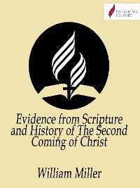 Cover Evidence from Scripture and History of The Second Coming of Christ