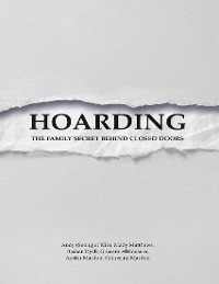 Cover Hoarding: The Family Secret Behind Closed Doors