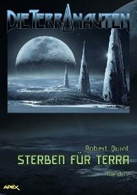 Cover DIE TERRANAUTEN, Band 79: STERBEN FÜR TERRA