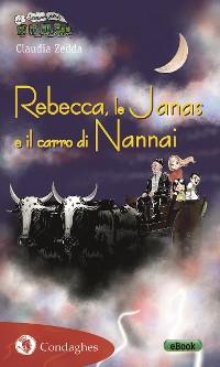 Cover Rebecca, le Janas e il carro di Nannai
