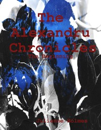 Cover The Alexandru Chronicles: The Beginning