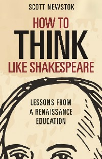 Cover How to Think like Shakespeare