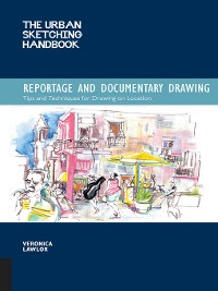 Cover Urban Sketching Handbook: Reportage and Documentary Drawing