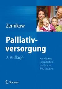 Cover Palliativversorgung von Kindern, Jugendlichen und jungen Erwachsenen