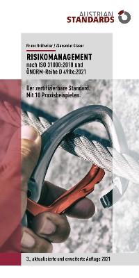 Cover Risikomanagement nach ISO 31000:2018 und ÖNORM-Reihe D 490x:2021